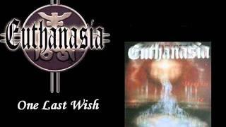 Video Euthanasia - One Last Wish