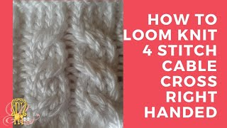 How to Loom Knit a 4 Stitch Right and Left Cable Cross Right Handed