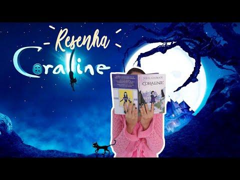 CORALINE - Neil Gaiman | Resenha e um comparativo com o FILME