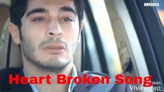 Lambiyaan Si Judaiyaan Sad heart broken Song - hayat and murat love song