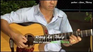 Rừng Lá Thấp * hòa tấu guitar : Lâm_ Thông*