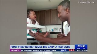 FDNY firefighter gives his baby girl pedicure in viral video