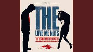 The Love Me Nots - The End of the Line