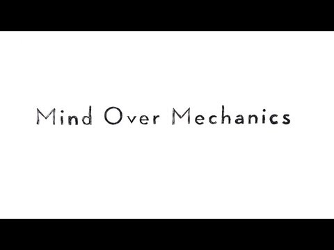 Mind over Mechanics - Amazing Technology!