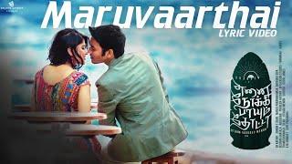 Maruvaarthai - Lyric Video | Enai Noki Paayum Thota | Dhanush | Darbuka Siva | Gautham Menon