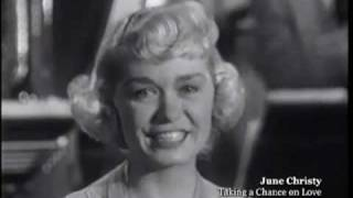 """June CHRISTY """" Taking A Chance On Love """" !!!"""