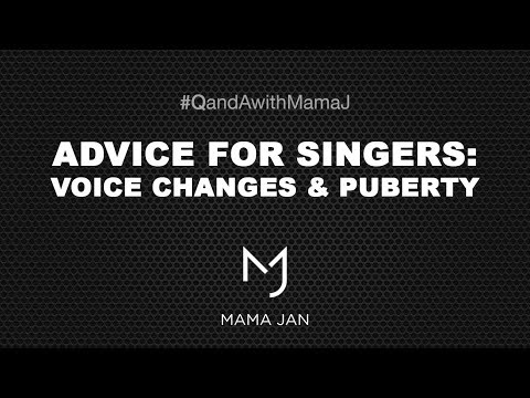 Puberty & Voice Changes - Mama Jan Smith