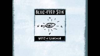 Blue Eyed Son - When I Come Home