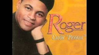 Roger   Calor Pessoal 2001 .wmv