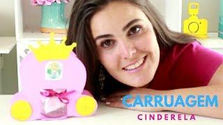 Passo a Passo: Carruagem Cinderela / Princesas - Lembrancinha