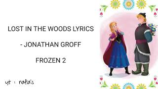 LOST IN THE WOODS FROZEN 2 LYRICS  JONATHAN GROFF