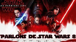 Parlons de STAR WARS 8: Les Derniers Jedi (SPOILERS) - Réponse à des critiques injustifiées