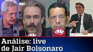 Comentaristas analisam live de Jair Bolsonaro desta quinta-feira