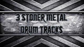 3 Stoner Metal Drum Tracks (HQ,HD)