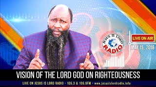 THIS IS THE HOUR FOR RIGHTEOUSNESS - by The Prophet Of The LORD