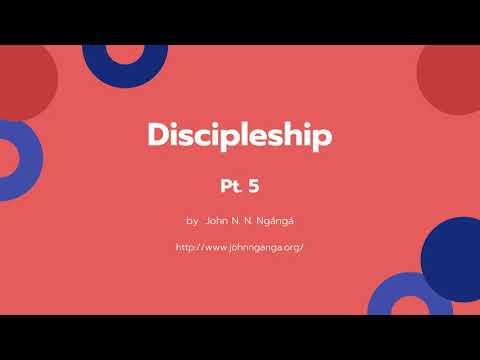 Discipleship pt 5