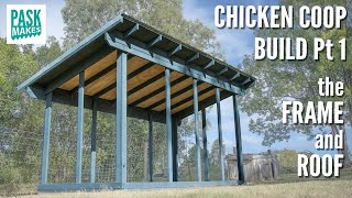 Chicken Coop Build Pt1 - The Frame And Roof