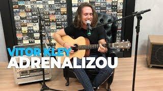 Vitor Kley   Adrenalizou (acústico) @ Mix FM