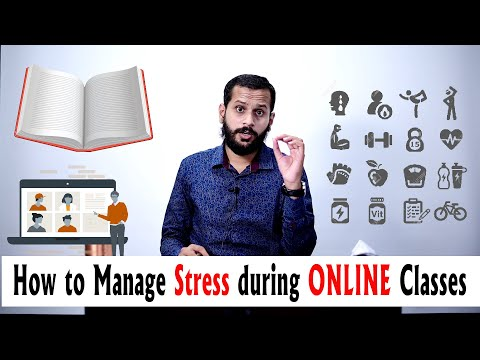 How to Control Stress due  to Online Classes |Stress Management during Online Class |10 Simple Tips
