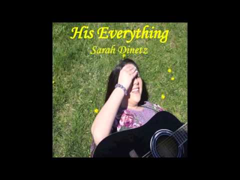 """His Everything""- NEW ORIGINAL SONG :)"