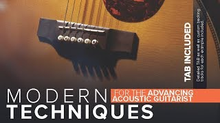 Modern Techniques For The Advancing Acoustic Guitarist