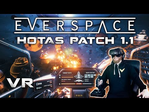 Everspace patch 1 1 adds HOTAS support — Oculus