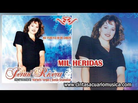 Mil Heridas - Jenni Rivera La Diva De La Banda