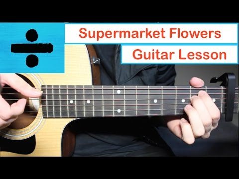 Download Supermarket Flowers Ed Sheeran Lyric mp3 song from