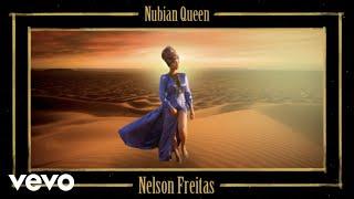 Nelson Freitas   Nubian Queen (Official Video)