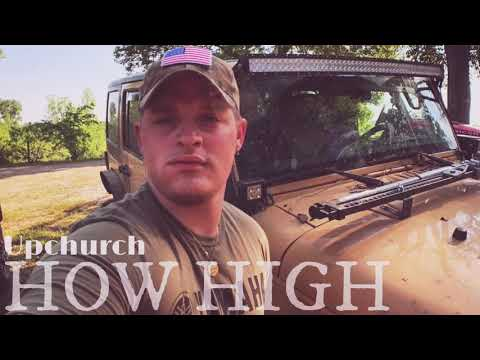 "UPCHURCH- ""How High"" Mp3"