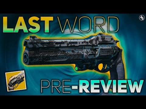 Last Word Pre-Review (IT'S ALMOST HERE!!) | Destiny 2 Black Armory
