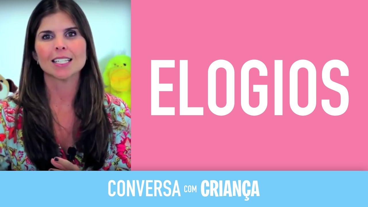 Elogios - Versão Completa | Conversa com Criança | Psicóloga Infantil Daniella Freixo de Faria