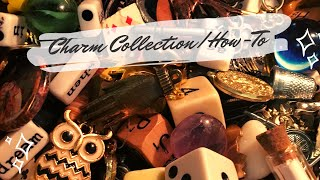 ✨🔮 How To Use Charms 🔮✨ Charm Collection