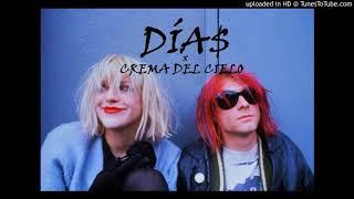DÍAS • CREMA DEL CIELO (Prod. Del Norte Beats)