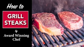 🔥 HOW to GRILL a STEAK by Master Chef Robert Del Grande