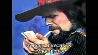 """JOHNNY PAYCHECK - """"CAROLYN"""""""