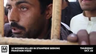 12 Women Killed in Stampede Seeking Pakistani Visas