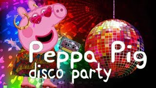 PEPPA PIG Disco Party