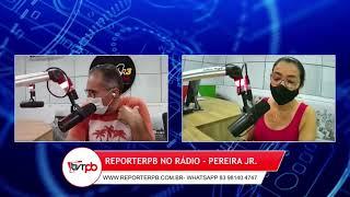 Programa Reporterpb no Rádio do dia 30 de julho de 2021