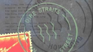 How Long-Dire Straits