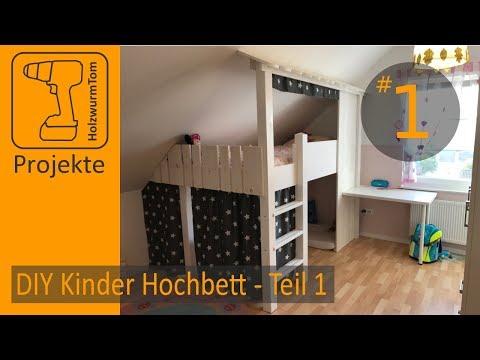 DIY Projekt Kinderzimmer Hochbett bauen Teil 1/3 - Build a Bunkbed Part 1/3