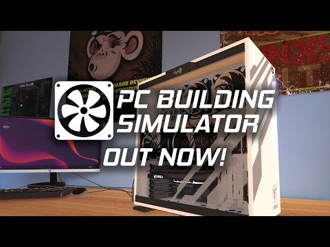 PC Building Simulator Launch Trailer thumbnail