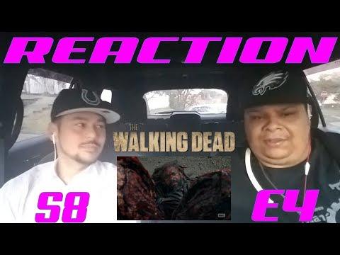 THE WALKING DEAD SEASON 8 EPISODE 4 REACTION