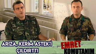 ARIZA, KERİM ASTEK'İ ÇILDIRTTI - Emret Komutanım
