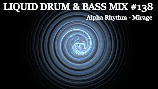 Liquid Drum And Bass Mix Of The Week #138