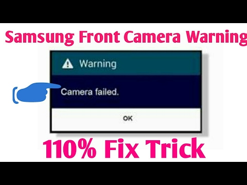 How to fix Warning camera failed on Samsung j2,J3,J5,J7