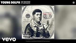 Young Dolph - On the River (Audio) ft. Wiz Khalifa