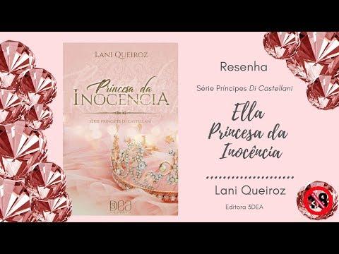 Resenha - Princesa da Inocência - Série Príncipes Di Castellani - Lani Queiroz