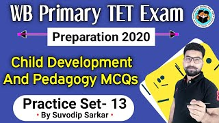 Primary TET Exam Preparation 2019 | Child Development And Pedagogy MCQ | Class 13 | Primary TET