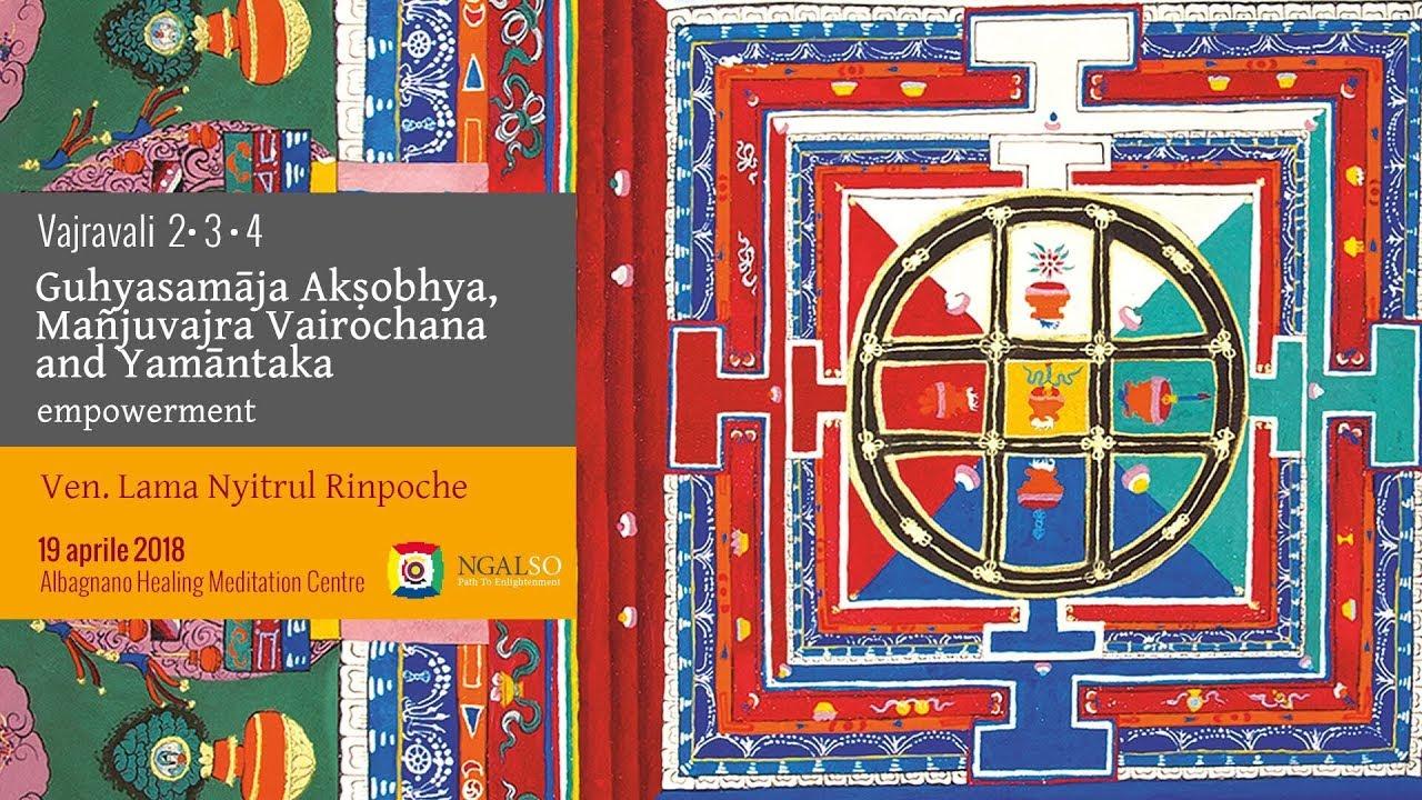 Vajravali 2-3-4 - Guhyasamāja Akṣobhya,Mañjuvajra Vairochana and Yamāntaka empowerment